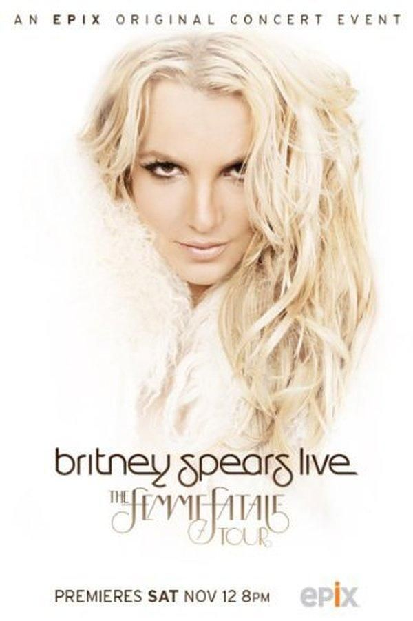 Britney Spears Live: The Femme Fatale Tour (2011)