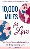 10000 Miles for Love: Turn Long-Distance Relationships into Long-Lasting Love - A Practical and Soulful Guide for the Modern Woman by Milena Nguyen (Author) #Kindle US #NewRelease #Travel #eBook #ad