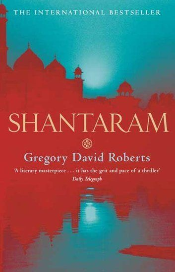 """Shantaram by Gregory David Roberts - """"I could not put it down. Set in the slums of Bombay, it's the perfect mix of adventure/action tied into a love story. Awesome read!"""""""