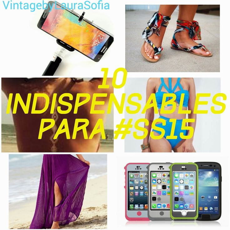 Vintage by Laura Sofia : 10 Indispensables Para #SS15