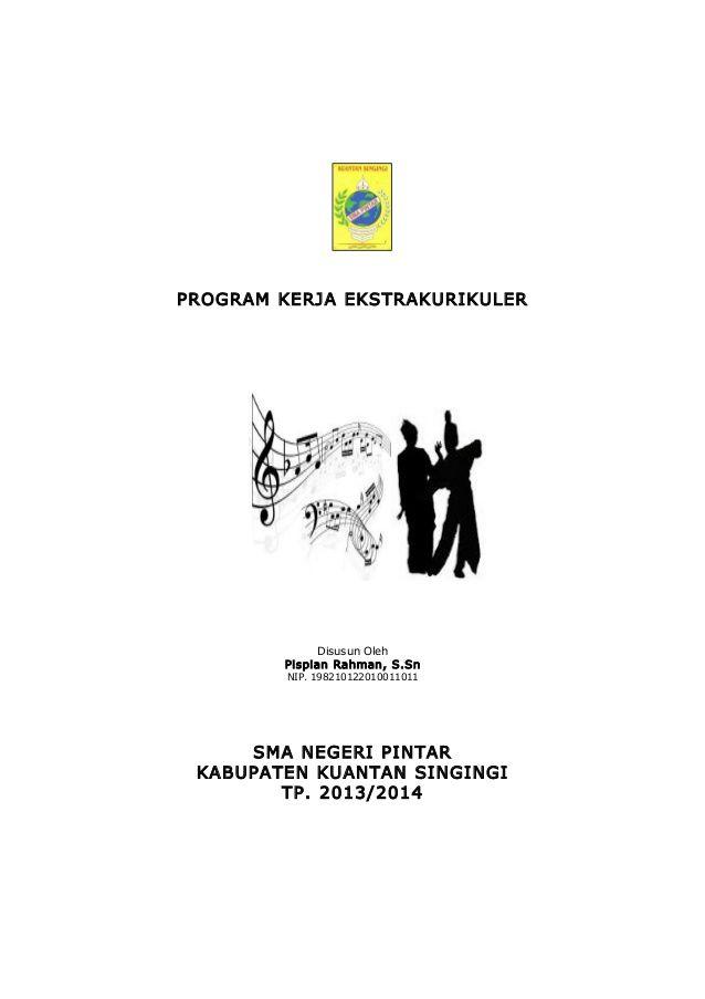 PROGRAM KERJA EKSTRAKURIKULER  Disusun Oleh Pispian Rahman, S.Sn NIP. 198210122010011011  SMA NEGERI PINTAR KABUPATEN KUAN...