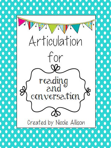 Articulation for Reading and Conversation {and Freebie} — Speech Peeps