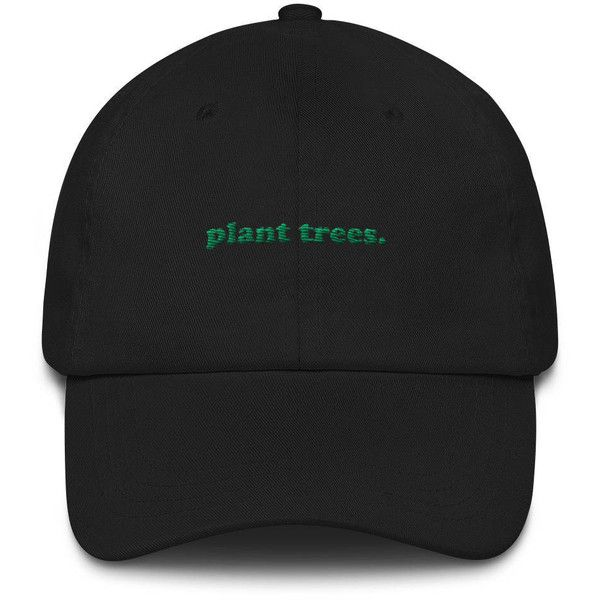 Plant Trees Dad hat ($25) ❤ liked on Polyvore featuring accessories, hats, sun visor hat, buckle hats, visor hats, crown hat and sun visor