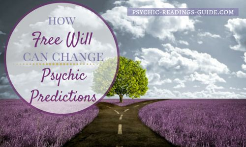 Psychic predictions are greatly influenced by our free will. Learn about destiny, why some predictions come true while others don't.