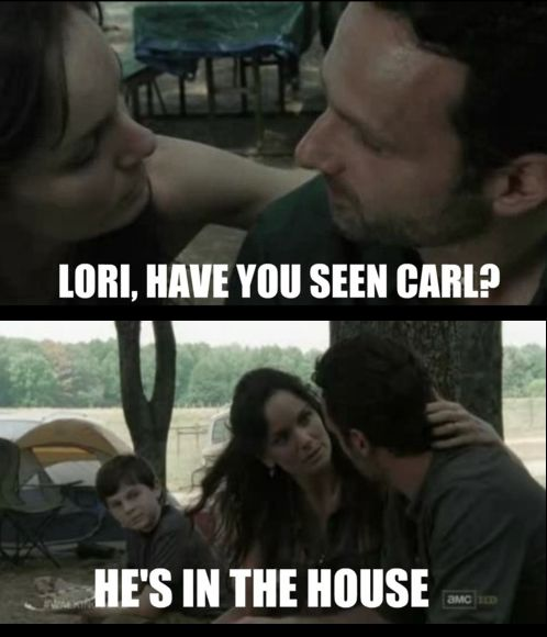 Carl, please just stay in the house.