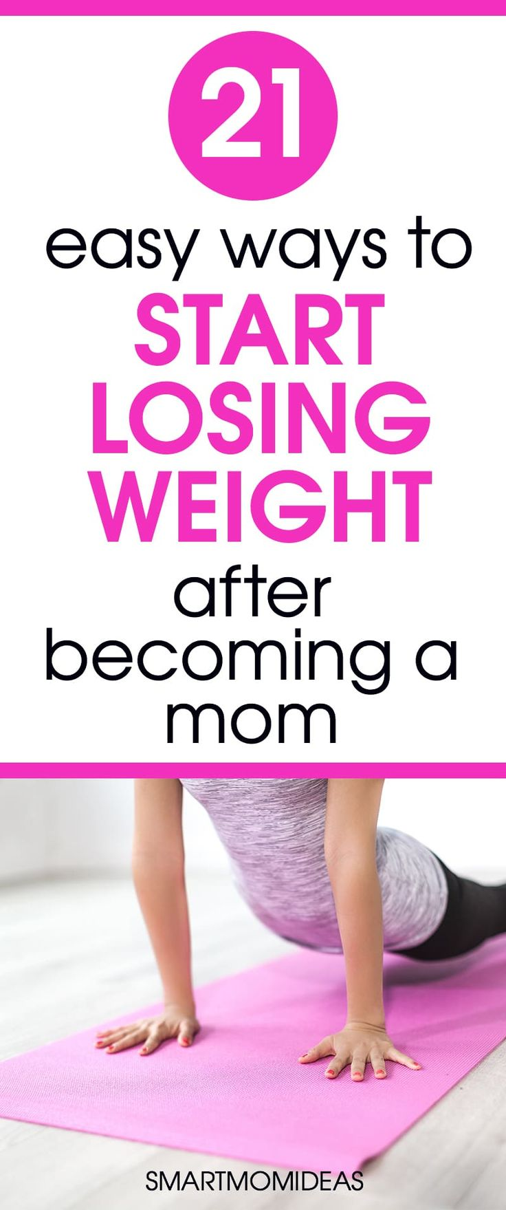 21 Fail-Proof Ways to Start Losing the Baby Weight | Smart Mom Ideas