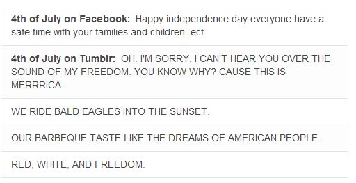 "FB vs Tumblr I think this will be the reason no one understands our culture in a few thousand years. ""They eat dreams, freedom is a color and those must have been some giant birds!"""