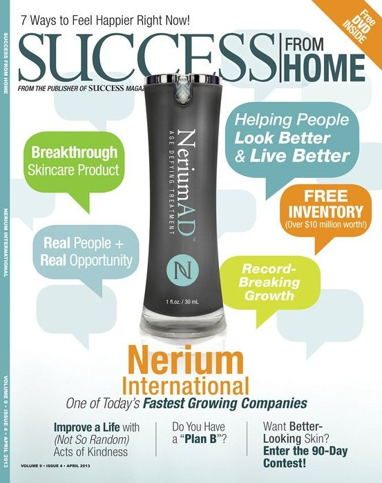 In only 18 months, Nerium International has been featured in SUCCESS from Home twice!  Visit my website at www.camarilloman.theneriumlook.com for more info.