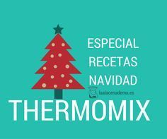 Recetas Navidad Thermomix® - La Alacena de MO