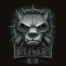 DJ Mad Dog - Till I Die