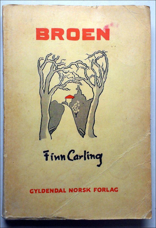 Carling, Finn: BROEN To noveller med en enakter - brukt bok