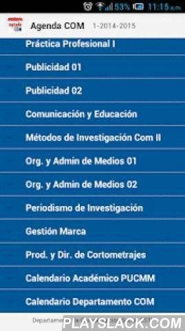 Agenda COM  Android App - playslack.com , Agenda del departamento de Comunicación Social de la Pontificia Universidad Católica Madre y Maestra Campus Santiago