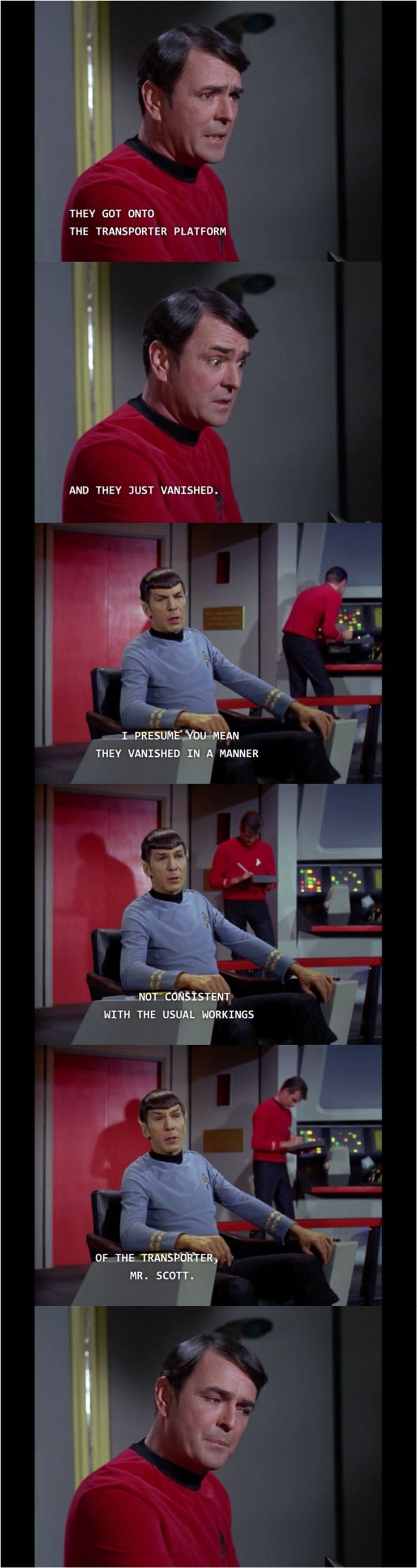 """The last frame should have a thought bubble that reads, """"Aye, ye pointy-eared know-it-all!"""""""