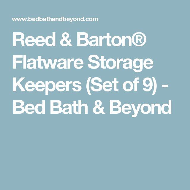 Reed & Barton® Flatware Storage Keepers (Set of 9) - Bed Bath & Beyond