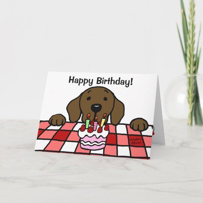 Chocolate Labrador Watching You Birthday Card Zazzle Com In 2021 Chocolate Labrador Cute Dog Cartoon Very Cute Dogs