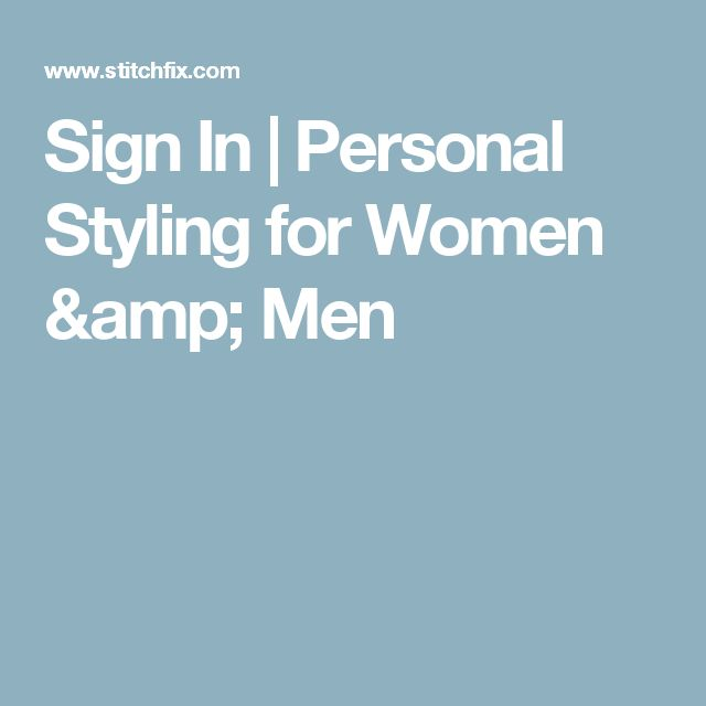 Sign In   Personal Styling for Women & Men