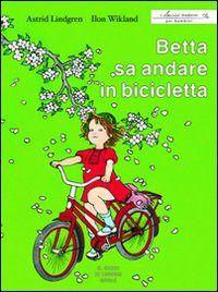 #Betta sa andare in bicicletta lindgren astrid edizione Il gioco di leggere  ad Euro 11.81 in #Il gioco di leggere #Libri