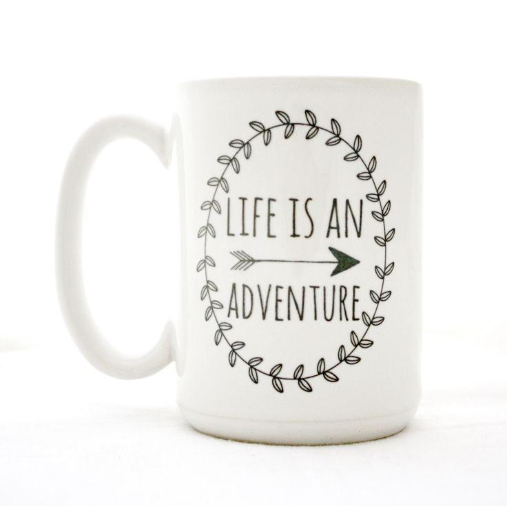 """A 15 oz coffee mug with a daily reminder that """"Life Is An Adventure"""". The entire design and production of each mug takes place in our Richmond, Va. studio using professional supplies and equipment to"""