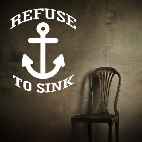 Wall Graphic Refuse To Sink