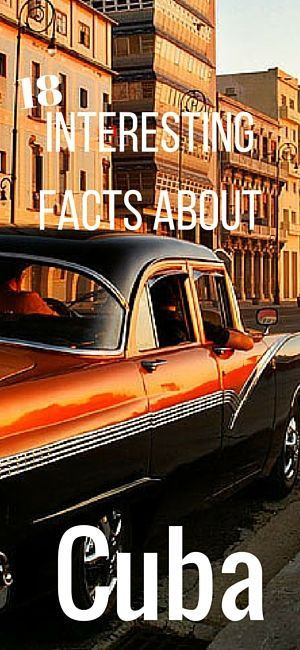 18 Interesting Facts About Cuba | True Nomads