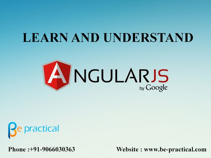 AngularJS Training In Bangalore website : www.be-practical.com Call Us : +91-9066030363