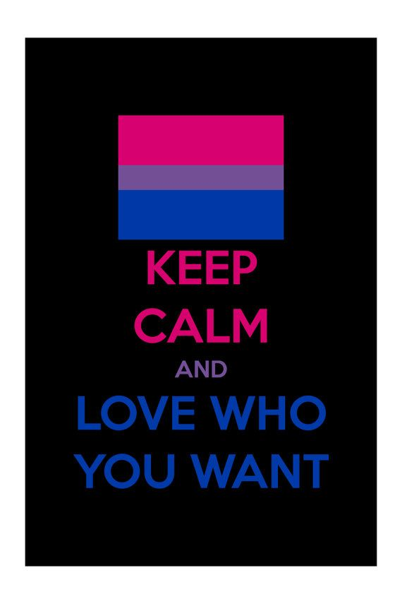 KEEP CALM and have Love who you Want BiSexual is a by SLANTEDmind, $4.99