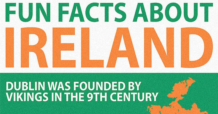Fun Facts about Ireland - 9GAG