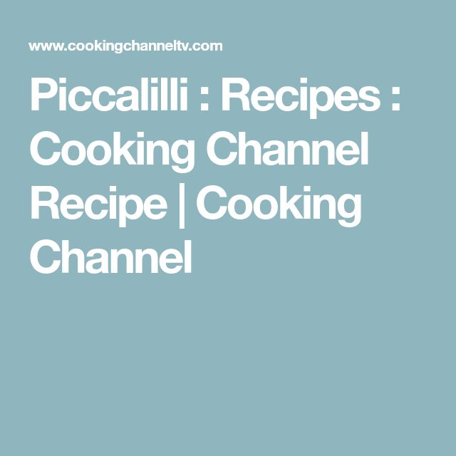 Piccalilli : Recipes : Cooking Channel Recipe | Cooking Channel