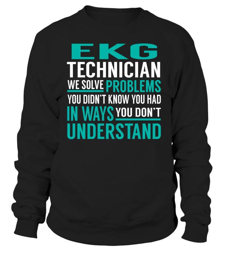 Ekg technician we solve problems you dont understand job