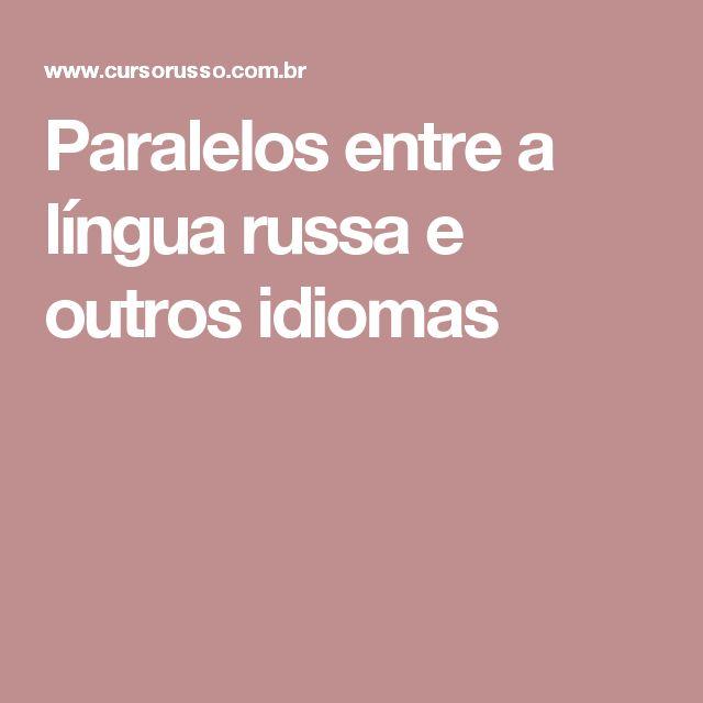 Paralelos entre a língua russa e outros idiomas