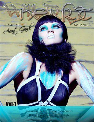 WILD HEART Magazine: Avant Garde, VOL 1 Issue #10 Wild Heart Magazine,
