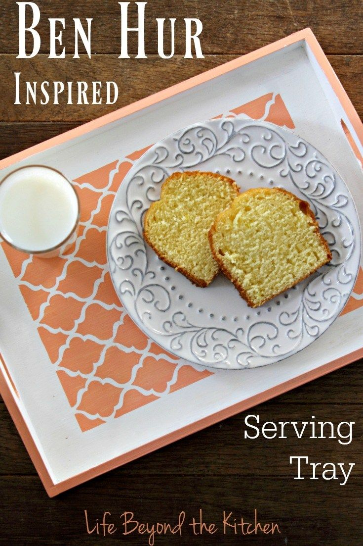 Ben Hur Inspired Serving Tray ~ #MovieMonday ~ Life Beyond the Kitchen