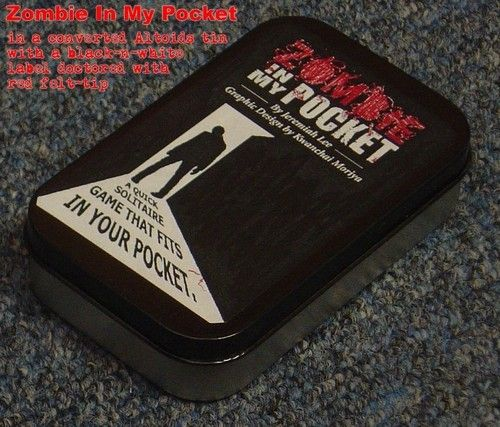 "Zombie in My Pocket-  ""Altoids Tin"" Editions of Print-n-Play Games 