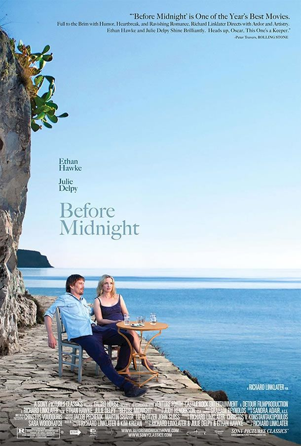 Before Midnight....loved this movie. The setting, the Greek Isles, was breathtaking.