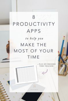 8 Productivity Apps that will help you max out your time as a creative entrepreneur or blogger
