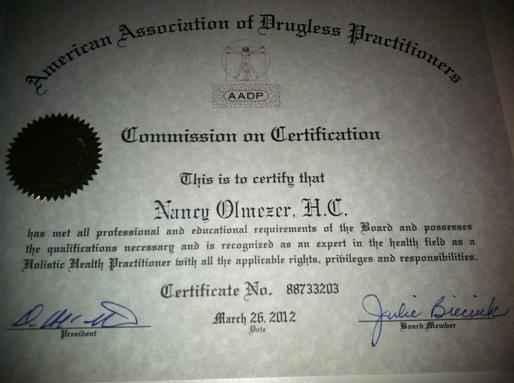 Certified by the American Association of Drugless Practitioners.
