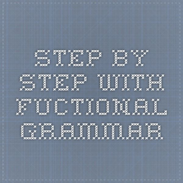 step by step with fuctional grammar