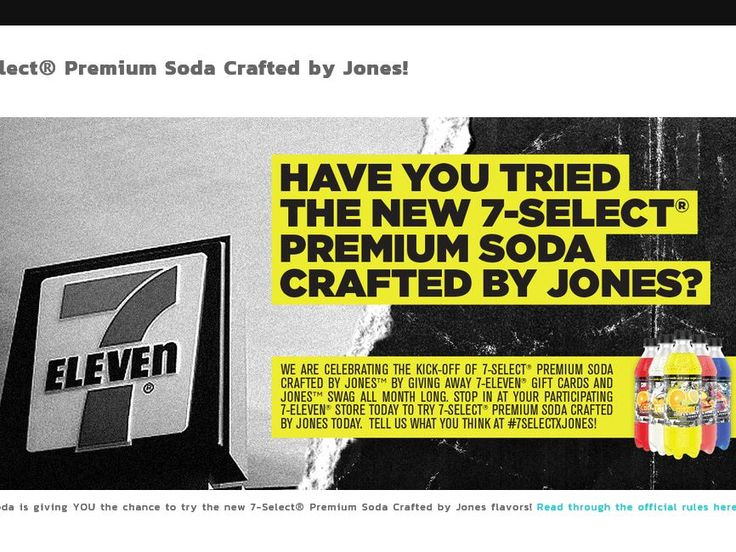 Enter The Jones Soda 7-Select giveaway Sweepstakes for a chance to win a $250 7-11 Gift Card and a Jones Soda Cinch Bag!