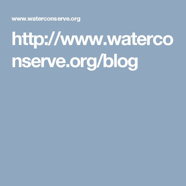http://www.waterconserve.org/blog