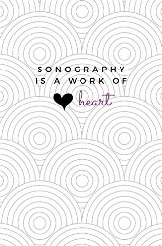 Sonography Is A Work of Heart: Sonographer Notebook; Sonographer Journal; Gift for Sonographers and Sonography Students; Sonography School Graduation Gift; Ultrasound Lined Notebook: Pacific Breeze Press: 9781976144585: Amazon.com: Books
