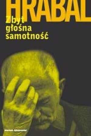 Okładka książki Zbyt głośna samotność