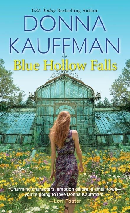 BLUE HOLLOW FALLS by Donna Kauffman