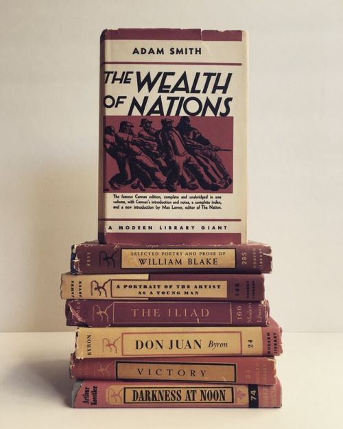The Wealth of Nations, Adam Smith (born on this day in 1723) Modern Library, 1937