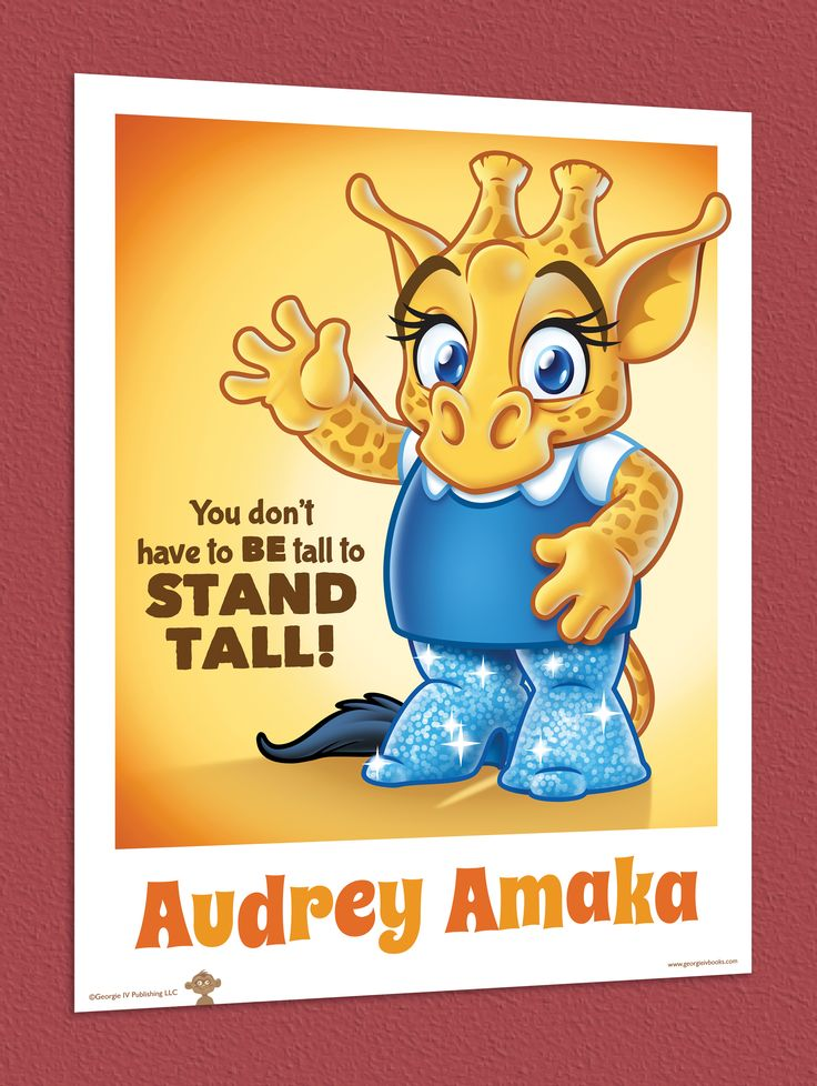 """Audrey's 18"""" x 24"""" """"Stand Tall"""" posters are now available at www.georgieivbooks.com!"""