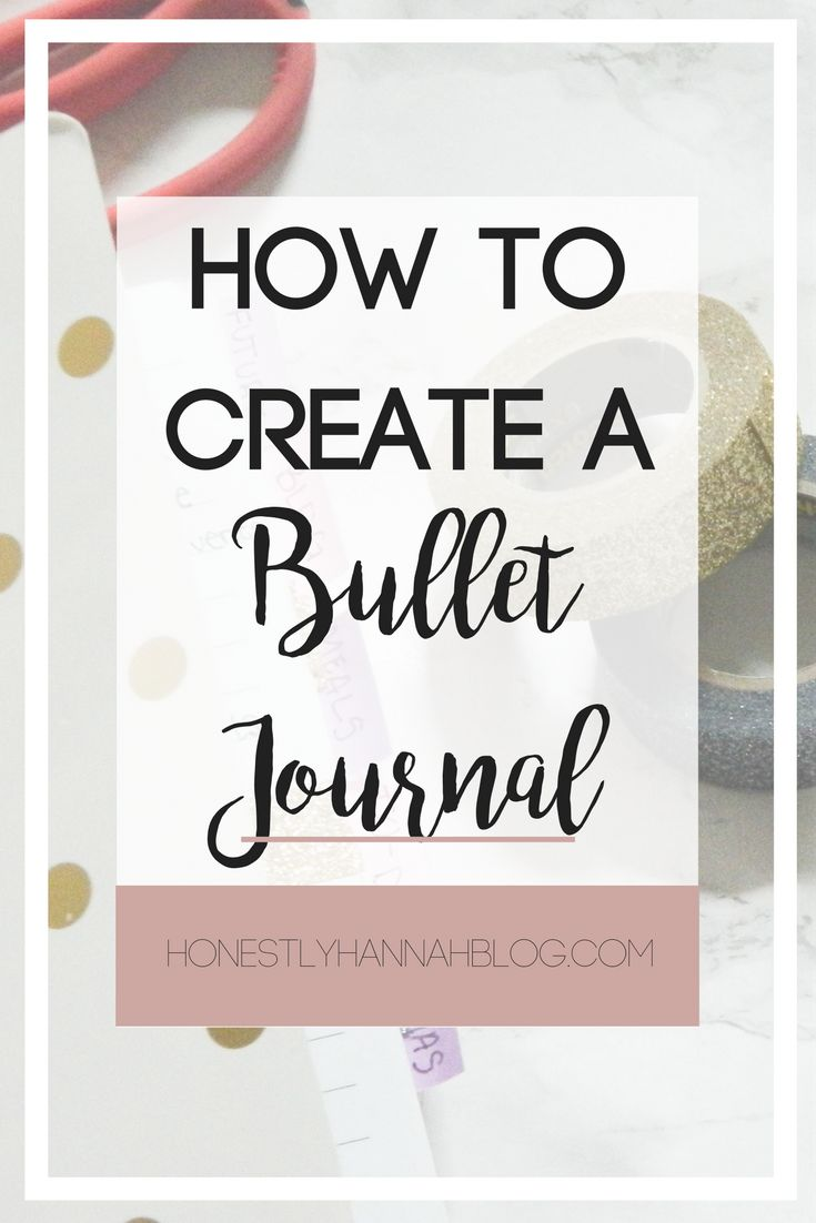 Learn How to Create a Bullet Journal. Get crafty and creative by personalizing a journal!