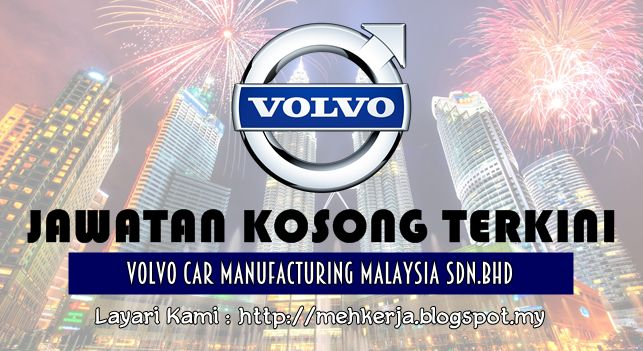 Jawatan Kosong di Volvo Malaysia Sdn Bhd - 15 July 2016   Volvo Malaysia Sdn Bhd is a wholly owned subsidiary of AB Volvo Sweden. We are the sole distributor of Volvo AB truck and Bus Marine and Industrial Engine Construction Equipment including ancillary after sales parts and service.  Jawatan Kosong Terkini 2016diVolvo Malaysia Sdn Bhd  Positions:  1.SQM EngineerClosing date :15 July 2016  Job Requirement And Job Description  ClickHerehow to Apply  Kerja Kosong TerkiniVolvo Trucks Malaysia…
