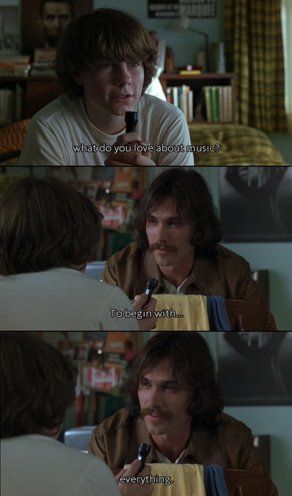 Almost Famous   I used to fall asleep to this movie every night.Love itttt