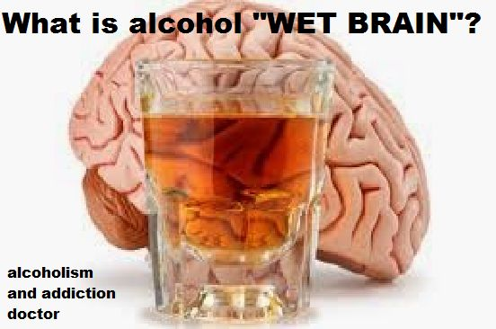 """Wet brain"" - also known as Wernicke-Korsakoff Syndrome - is a serious brain disorder usually brought on by alcohol use. What are the symptoms? How much do I have to drink to get this? What is the treatment? Covered: alcoholism, help, symptoms,   diagnosis, detox, recovery, sobriety, relapse, mental health, comorbidity, depression."