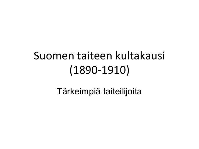 Suomen taiteen kultakausi tärkeimpiä taiteilijoita
