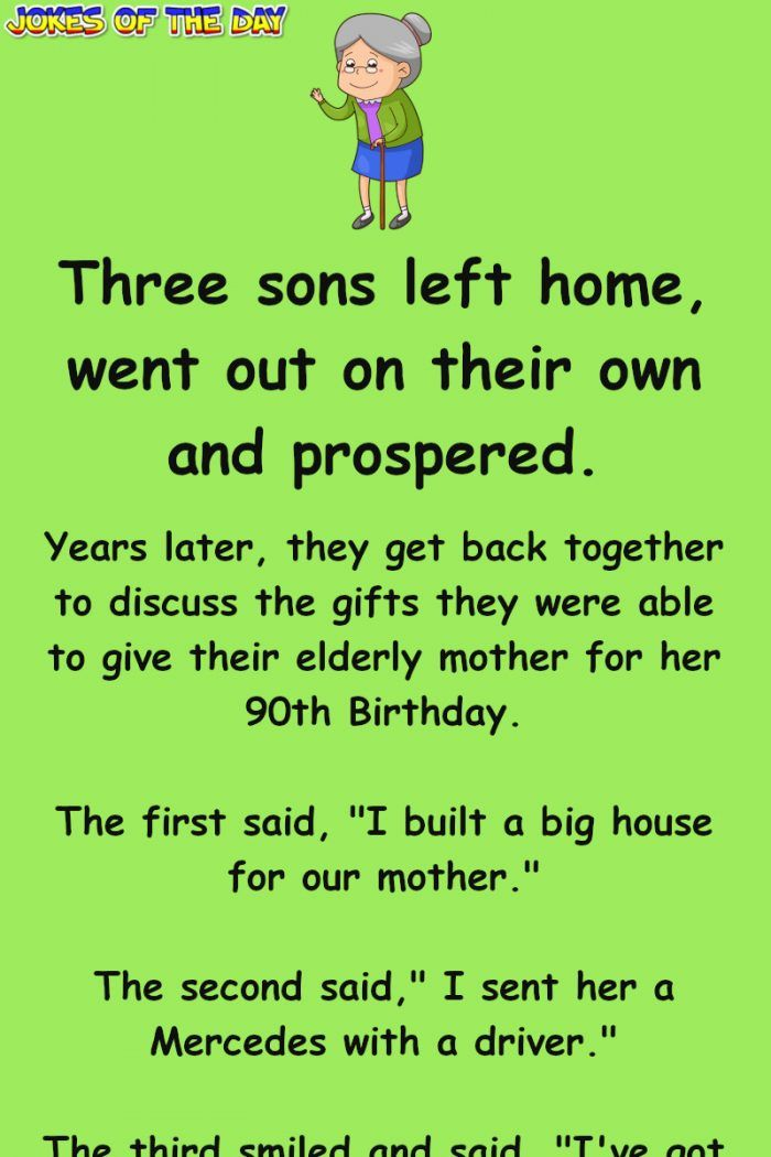 These Three Sons Compete Over Who Got Their Mother The Best Present Funny Son Quotes Son Birthday Quotes Birthday Quotes Funny